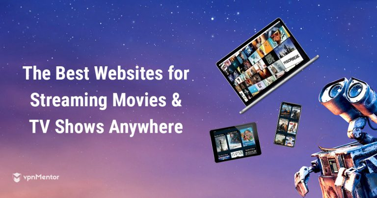 10 Best FREE Streaming Websites for Movies & TV Shows 2019
