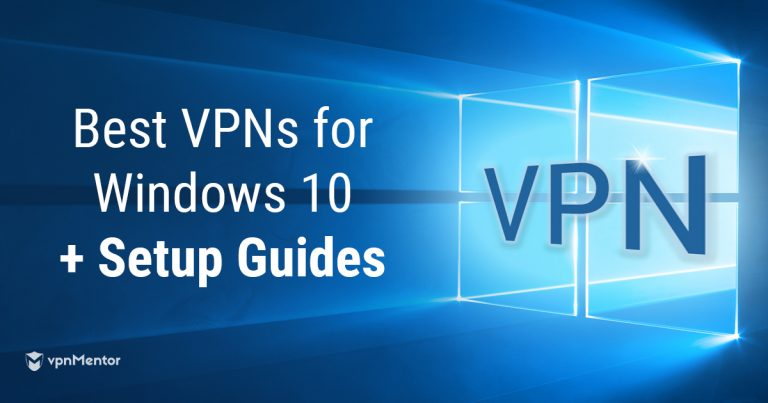 VPN Setup Guides for Windows 10