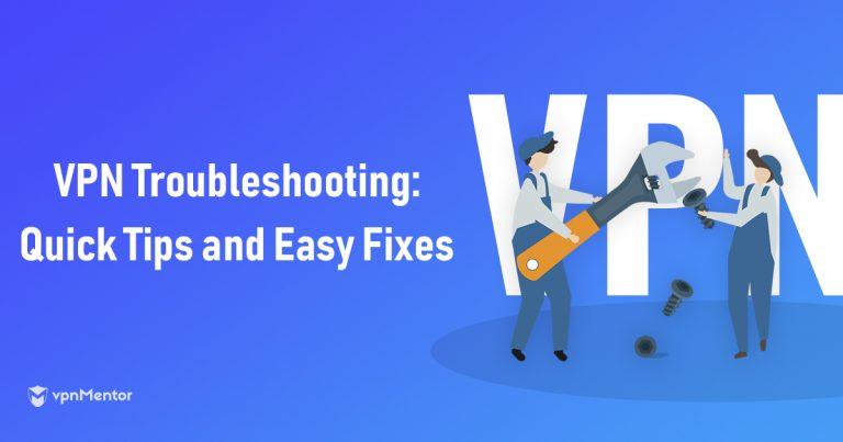 VPN troubleshooting