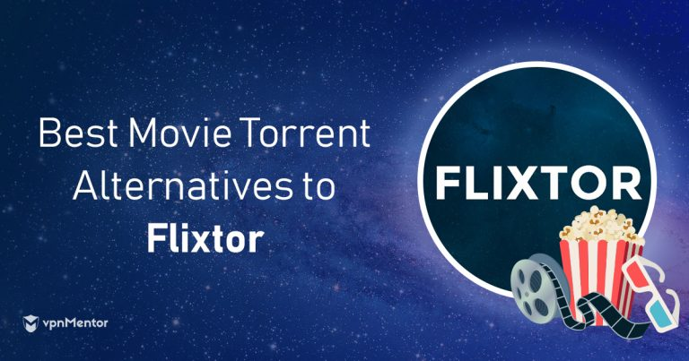 5 Best Alternatives to Flixtor: Get FREE Movies & TV in 2019