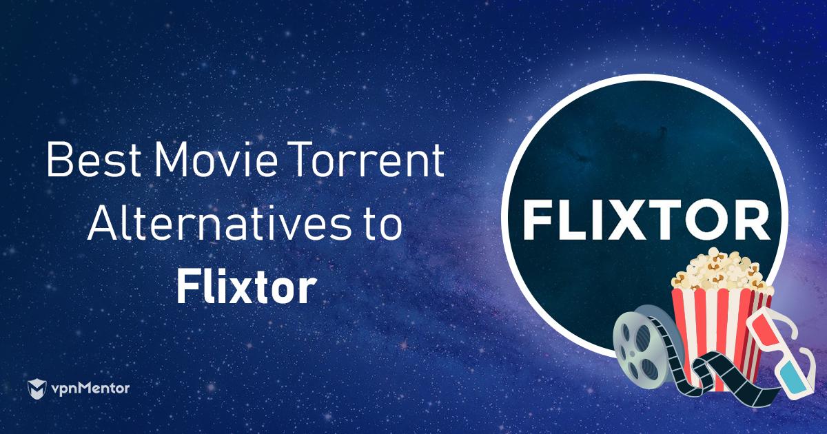 5 Best Alternatives to Flixtor: Get FREE Movies & TV in 2019