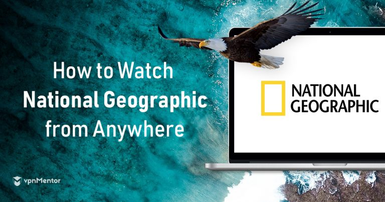 Watch National Geographic from Anywhere