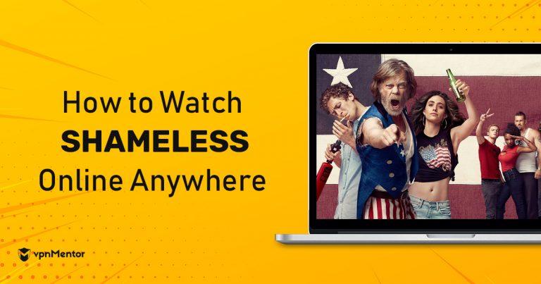 Watch Shameless Anywhere