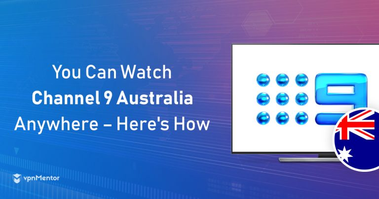 How to Watch Channel 9 Australia Anywhere