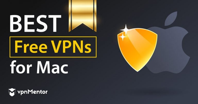 10 Best 100 Free Vpns For Mac And Safari In 2020