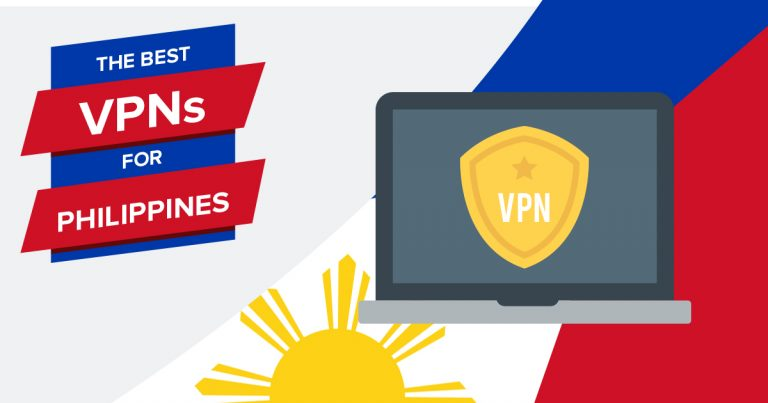 5 Best VPNs for Philippines 2019 – Fastest & Cheapest