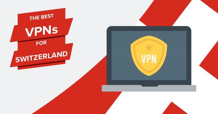 Best VPNs for Switzerland
