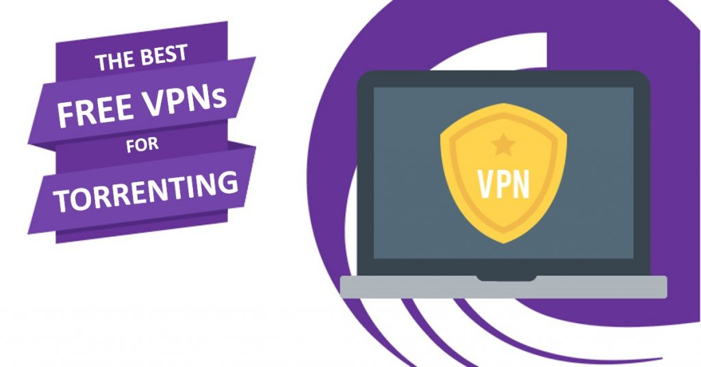 5 Best FREE VPNs For Torrenting Safely (Tested – No P2P Limits)
