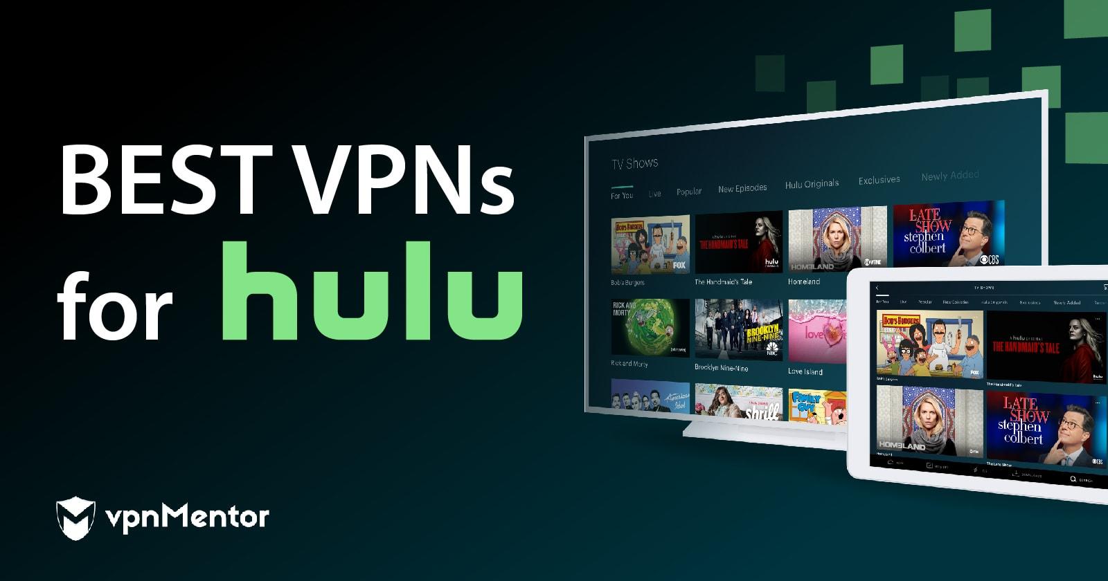 10 Best Vpns For Hulu In 2020 Unblock Hulu Home Location