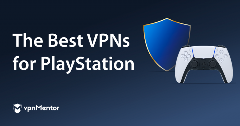 Best VPNs for PlayStation