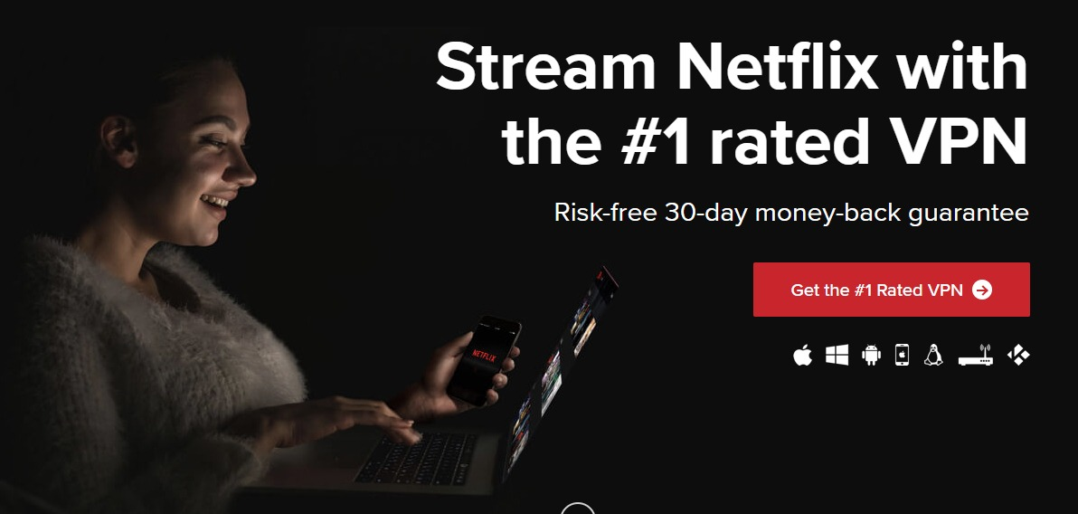 5 Best VPNs That Still Work With Netflix [TESTED in August 2019]