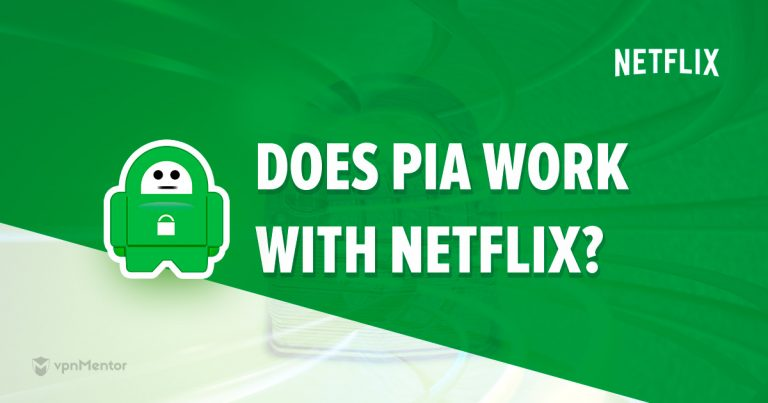 PIA for Netflix