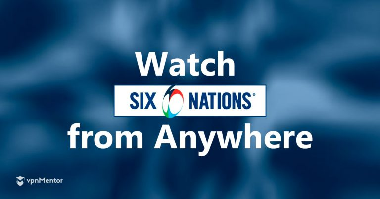 Watch Six Nations from Anywhere
