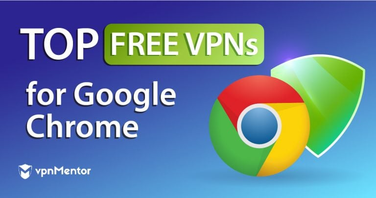 Top 7 100 Free Vpns For Google Chrome Updated February 2021