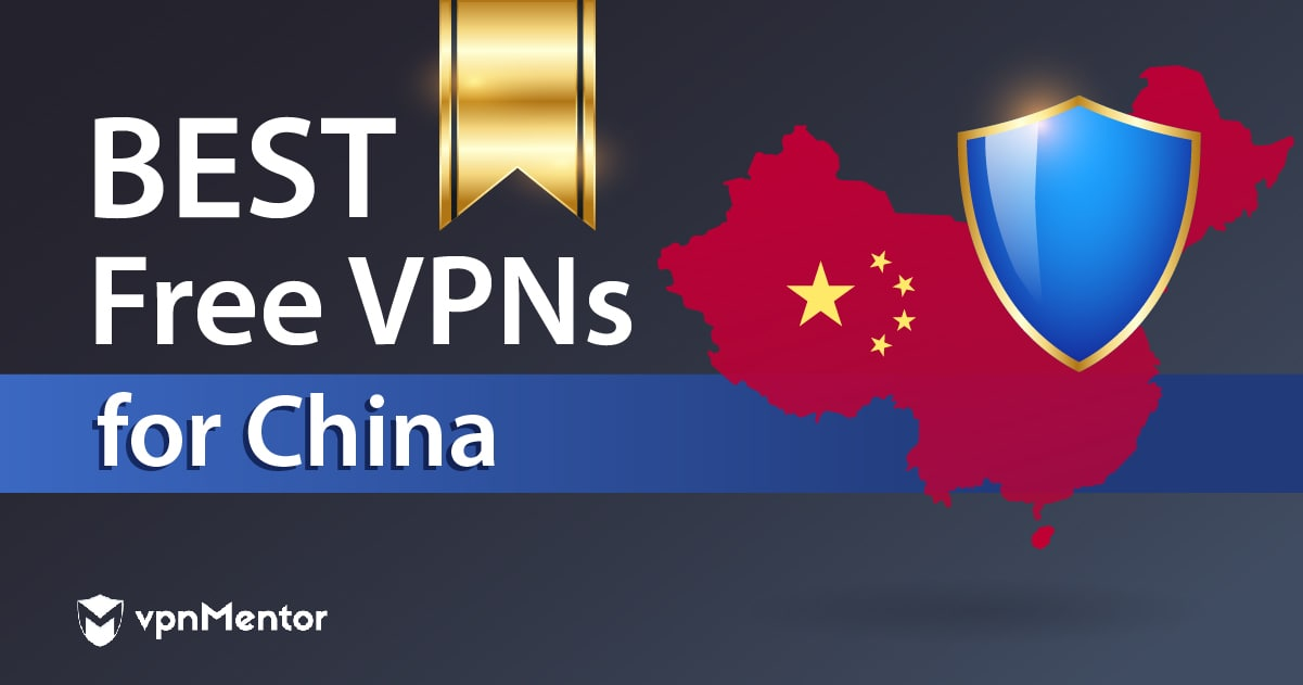free vpn to connect to china