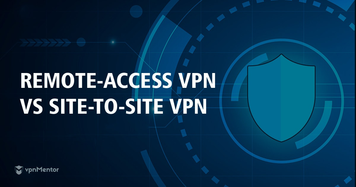 remote access site to site vpn - Site To Site Vpn Vs Remote Access Vpn
