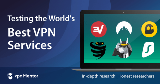 Testing the World's Best VPN Services