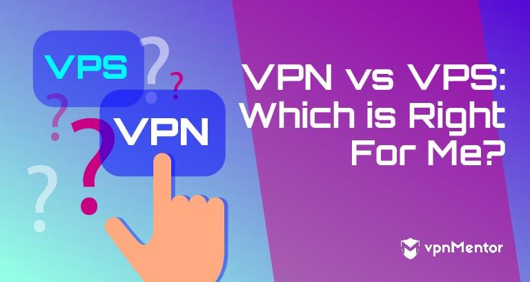VPN versus VPS