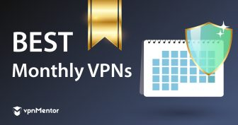 Best Monthly VPNs – How to Get Premium VPNs for a Tiny Price