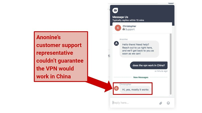 A screenshot of Anonine's customer support saying the VPN doesn't always work in China.