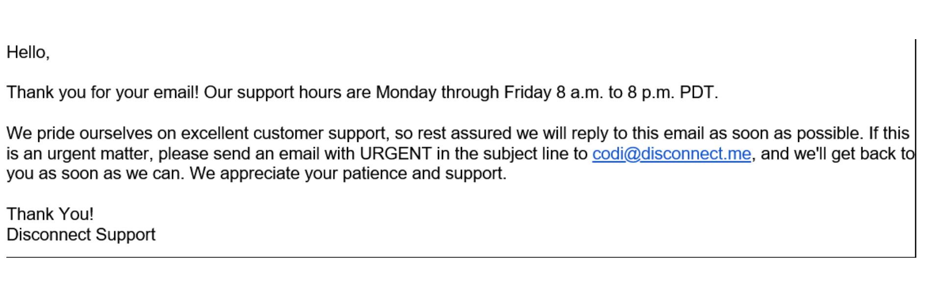 A screenshot of Disconnect VPN's customer support response.