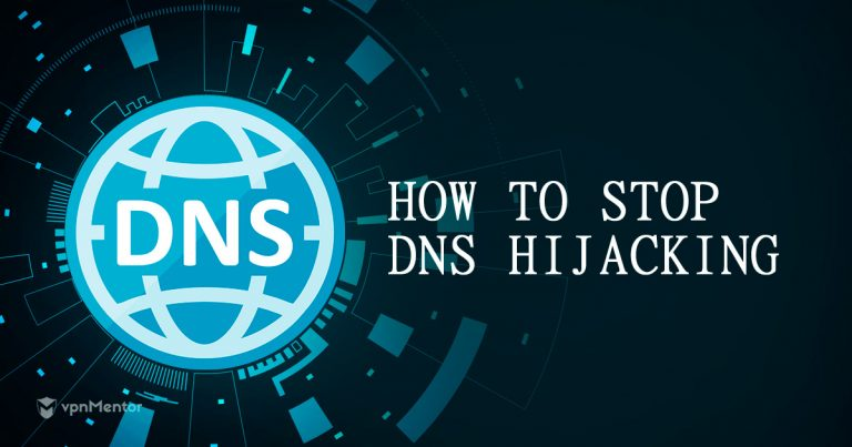 How to Stop DNS Hijacking