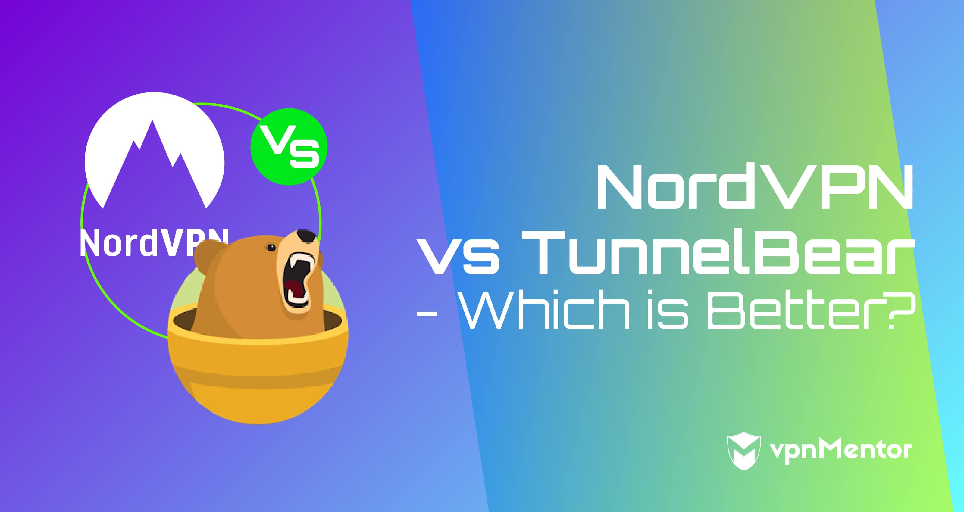 NordVPN vs TunnelBear Comparison – Which is Best for You in