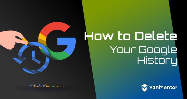 How To Delete Your Google Search History 2021 Update