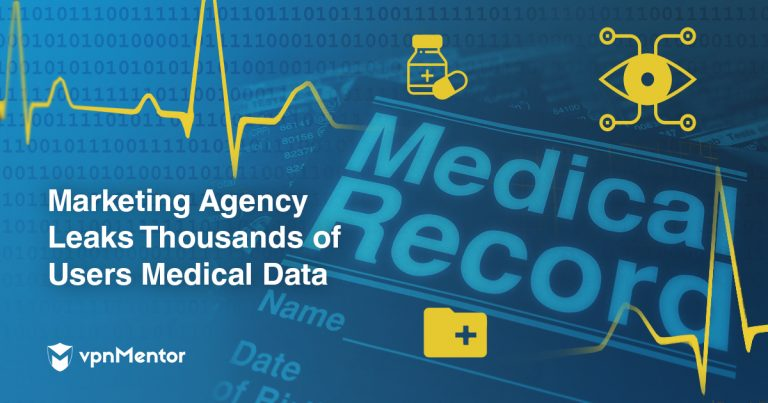 Report: Medical Data Leaked for Hundreds of Thousands of Users