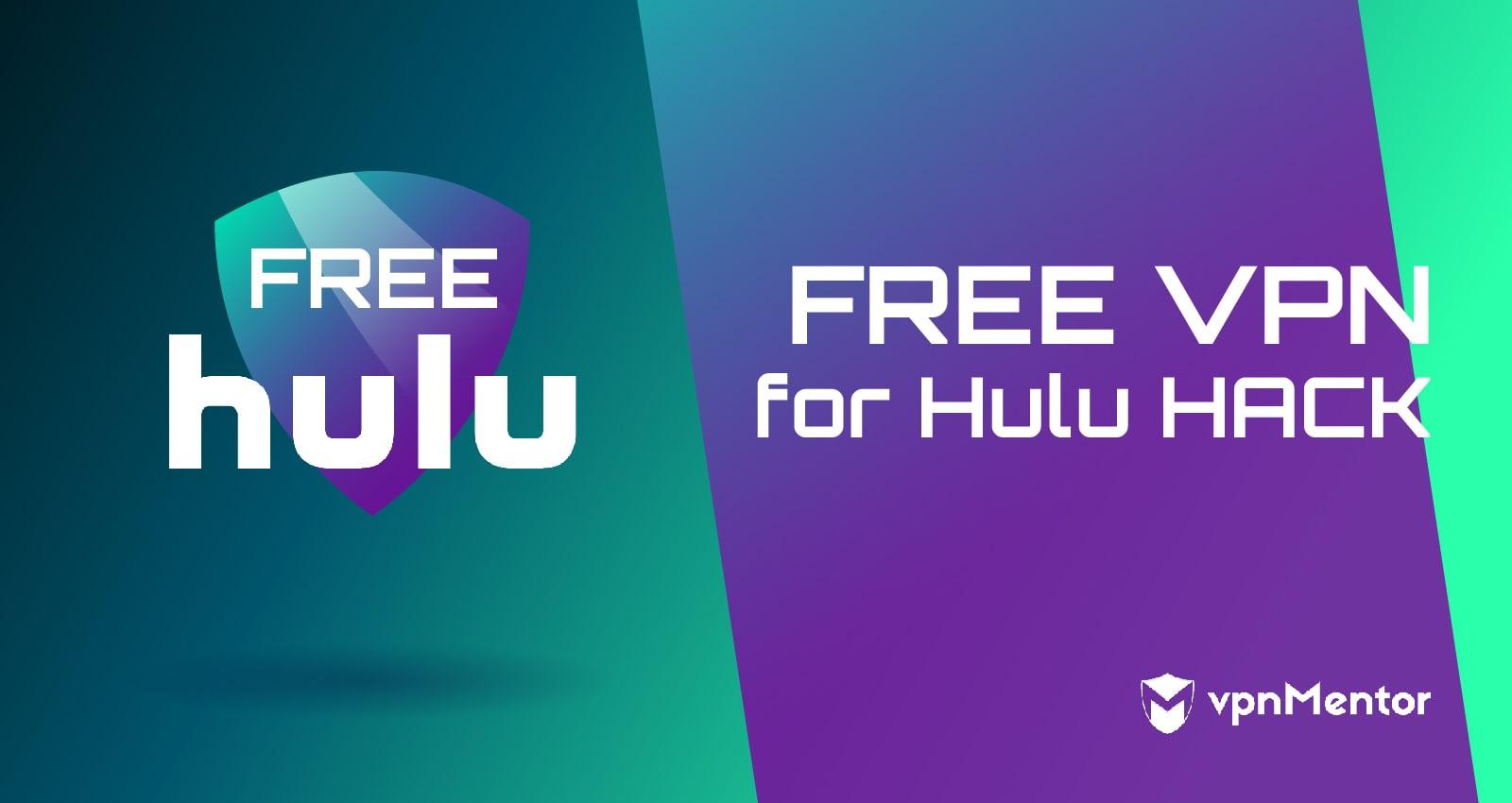 Free VPNs for Hulu