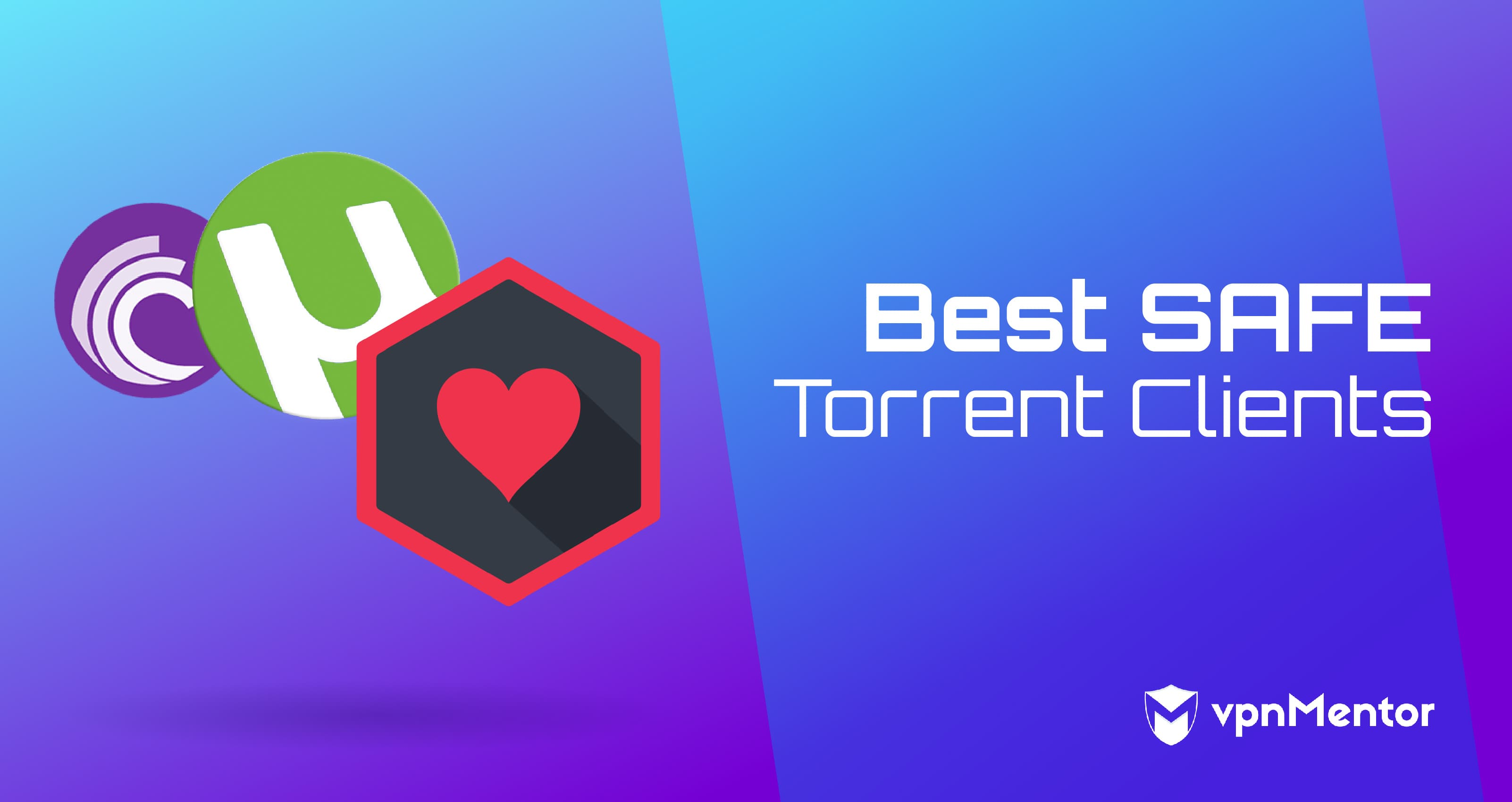 5 Best Torrent & P2P Clients That Are Safe To Use in 2019