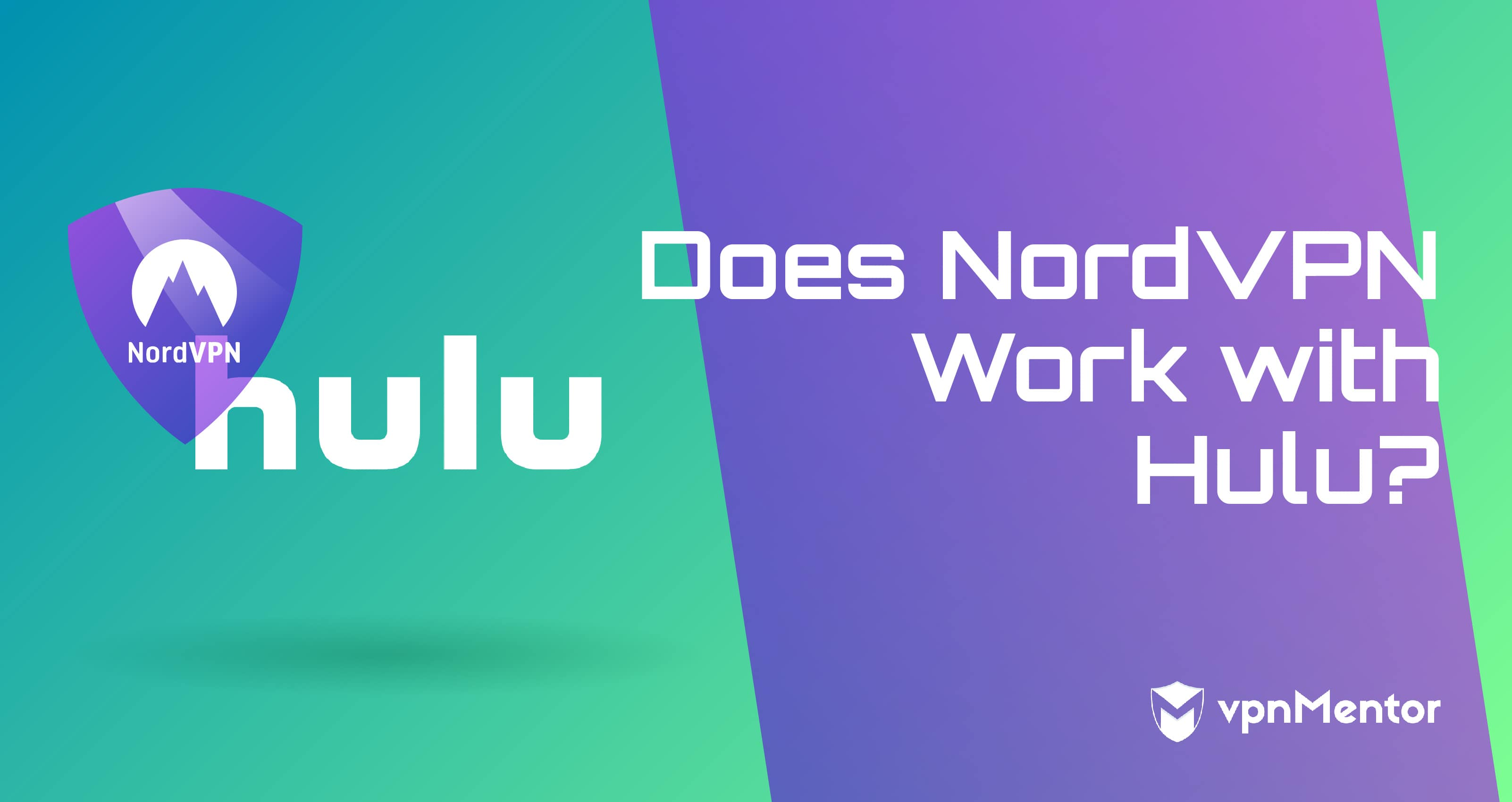Does NordVPN Work with Hulu?