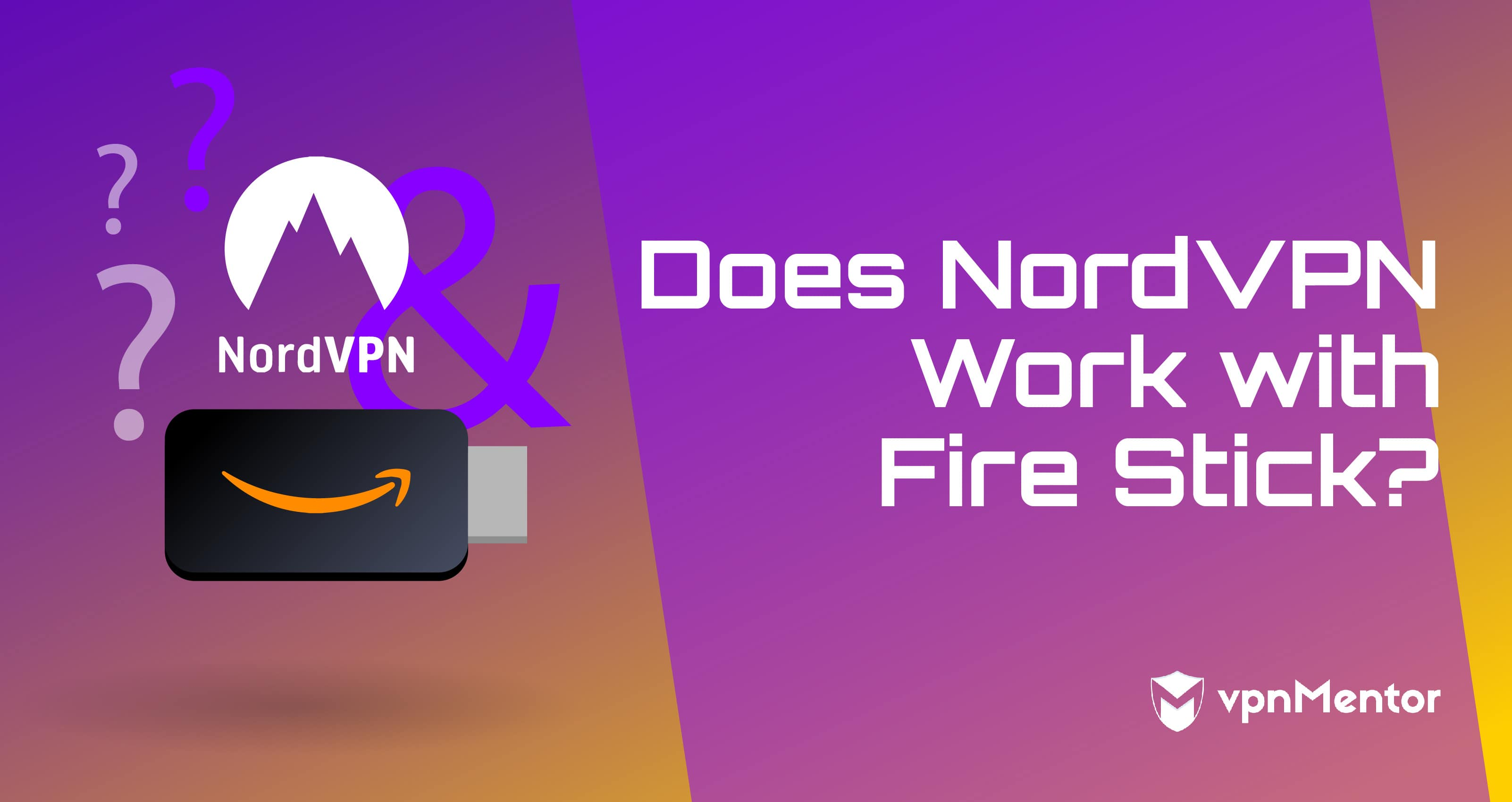 Does NordVPN Work with Amazon Fire Stick in 2019? Only If
