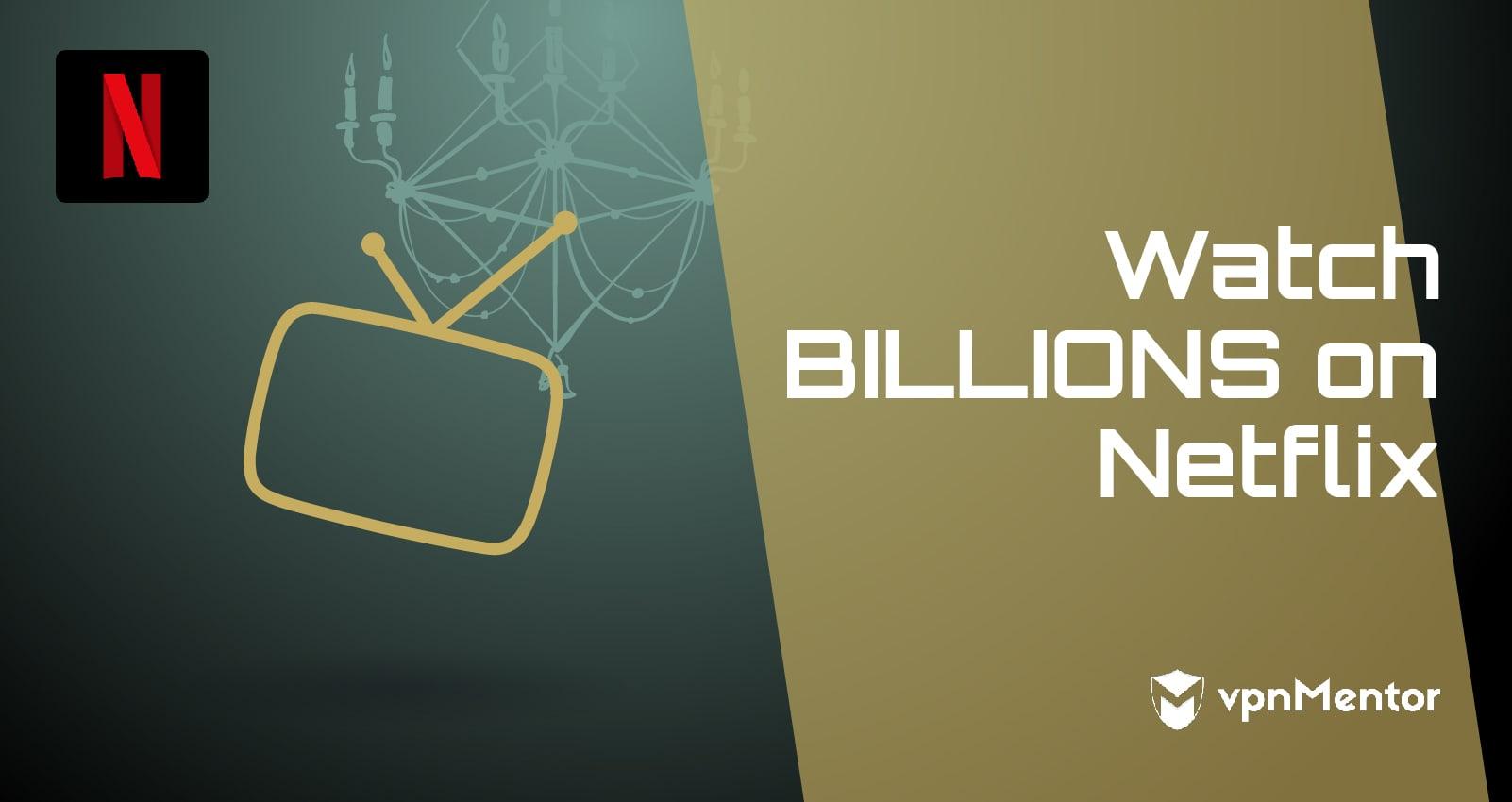 Watch Billions on Netflix