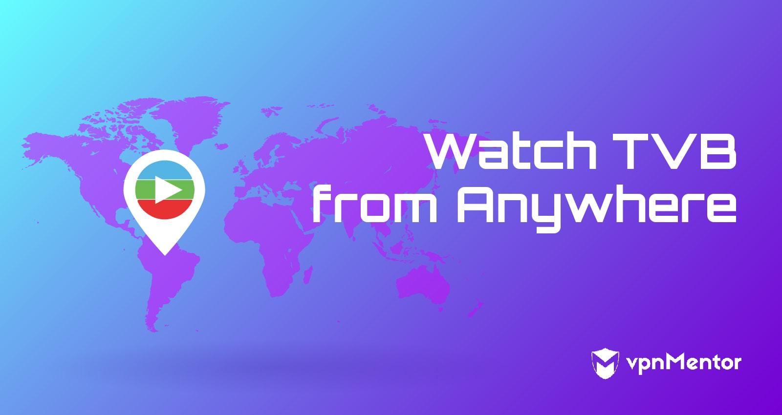 Watch TVB Anywhere