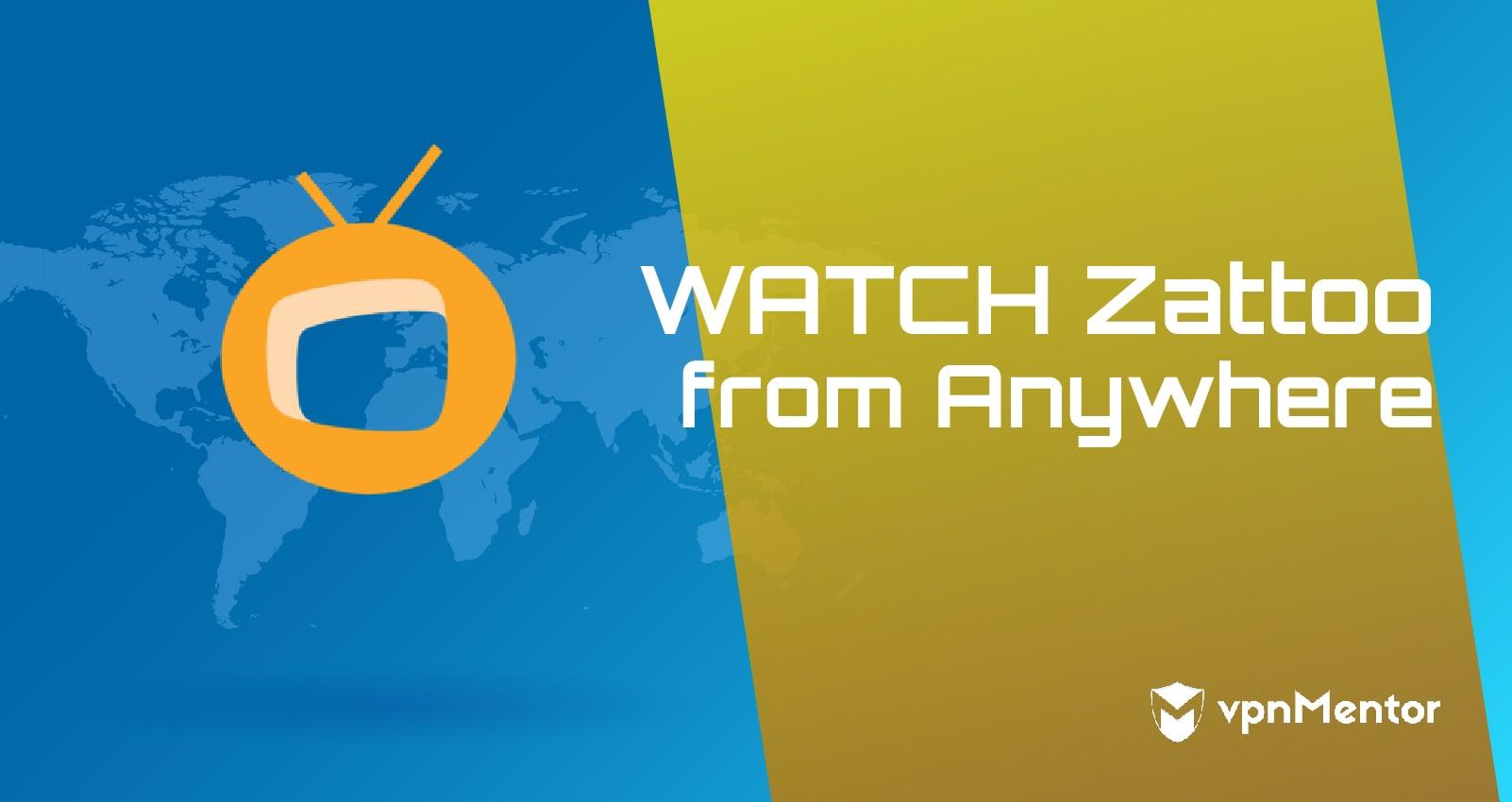 Watch Zattoo Anywhere