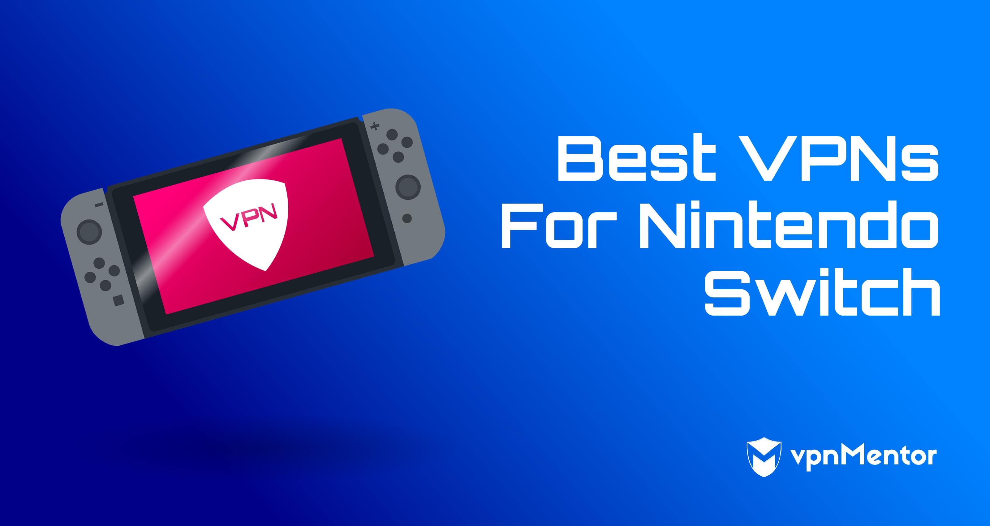 best vpn for nintendo switch