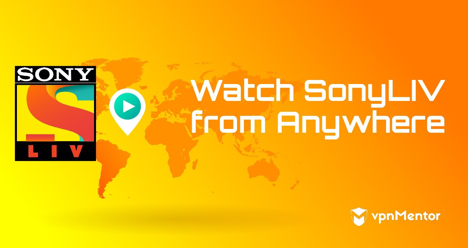 Watch SonyLiv from Anywhere