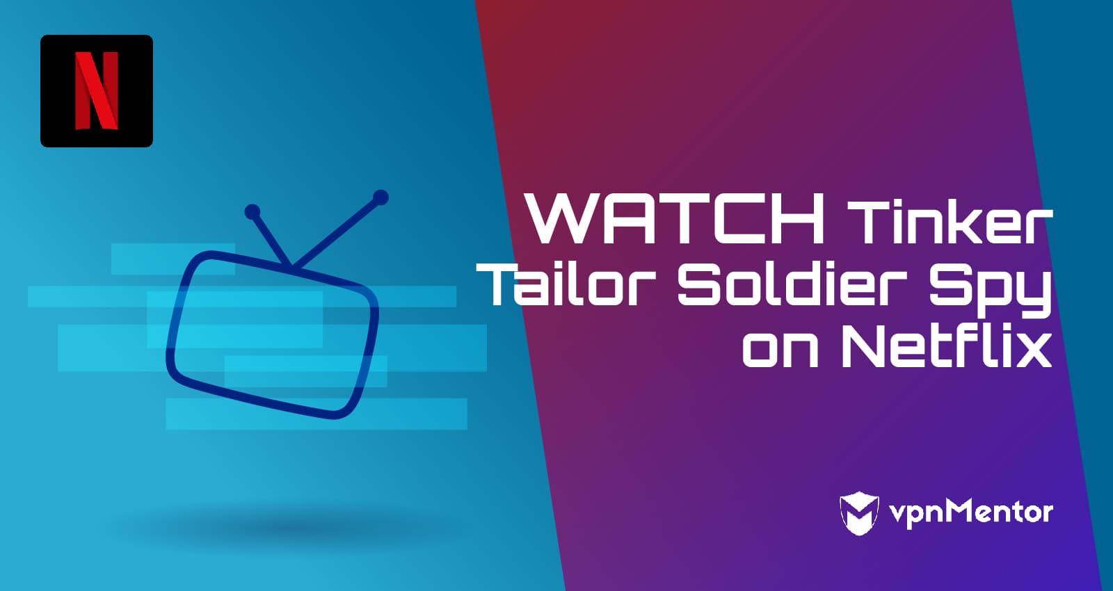 Watch Tinker Tailor Soldier Spy on Netflix