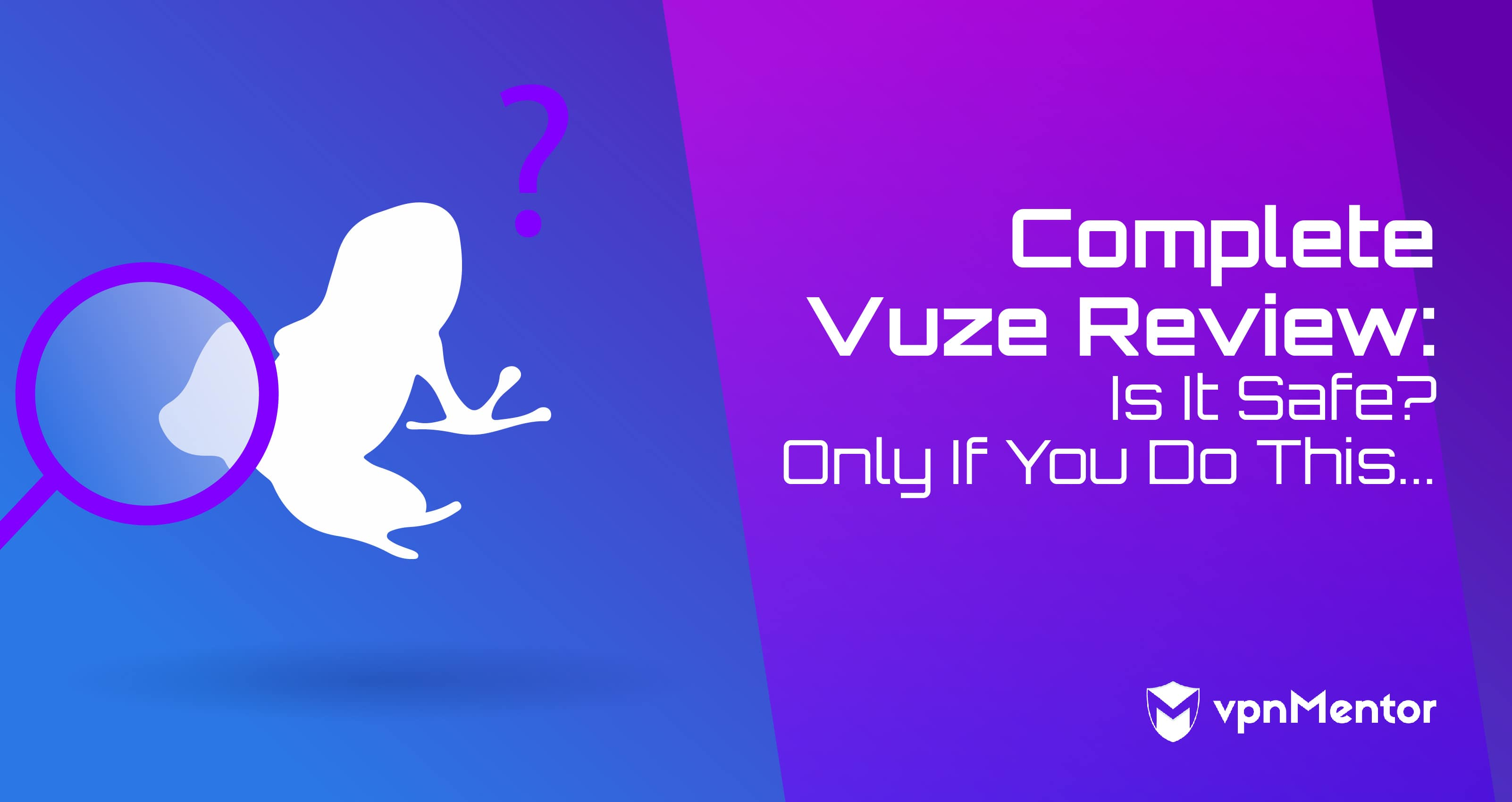 Complete Vuze Review