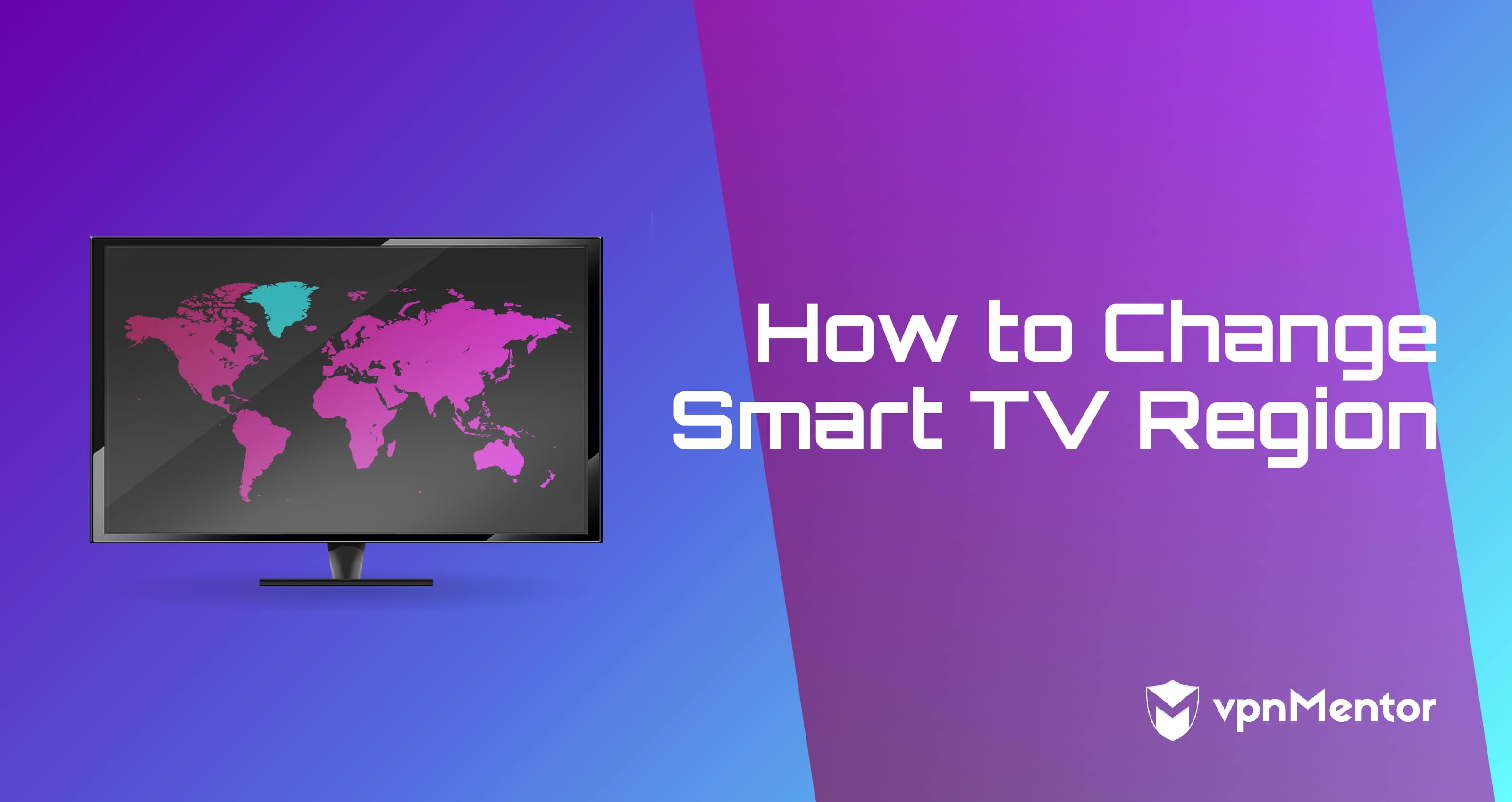 How to Change Your Smart TV Region in 2020