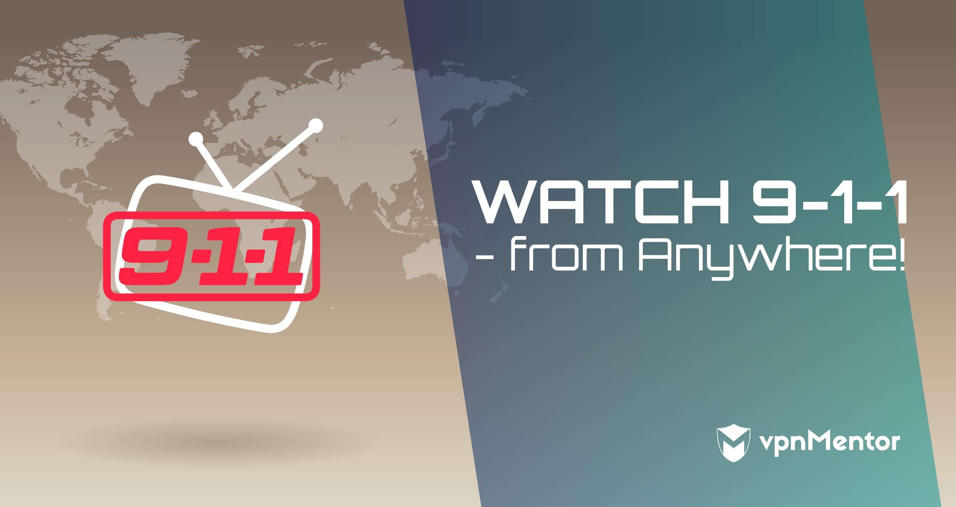 Watch 9-1-1 Anywhere