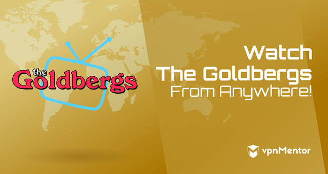 Watch the Goldbergs Anywhere