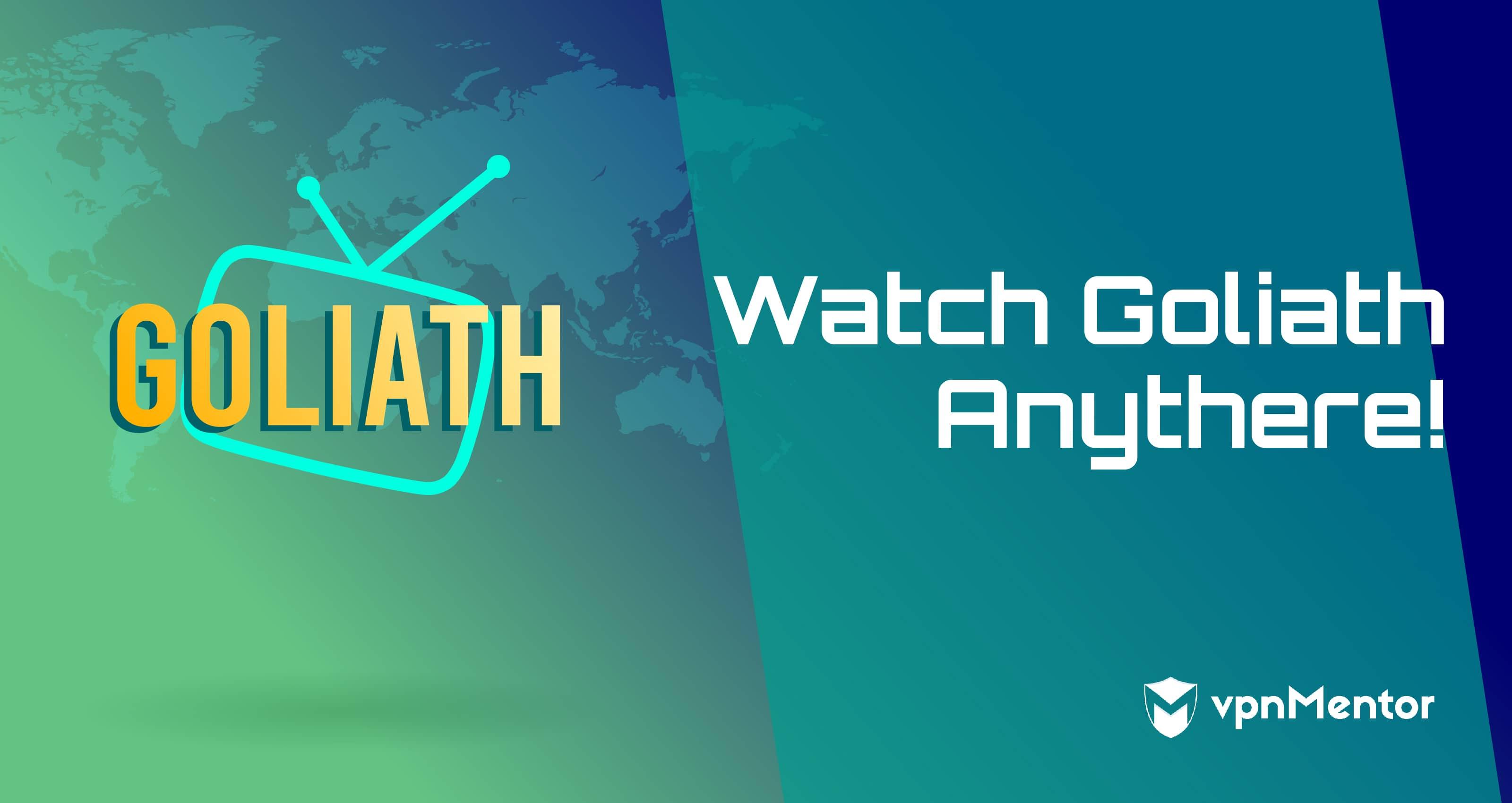 watch goliath