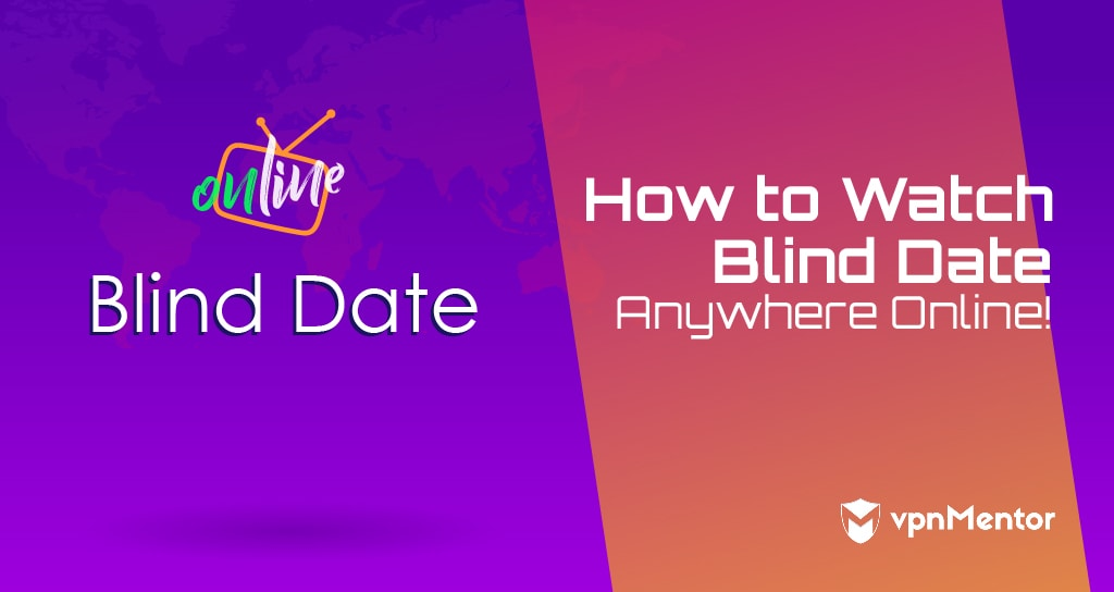 Watch Blind Date Anywhere Online