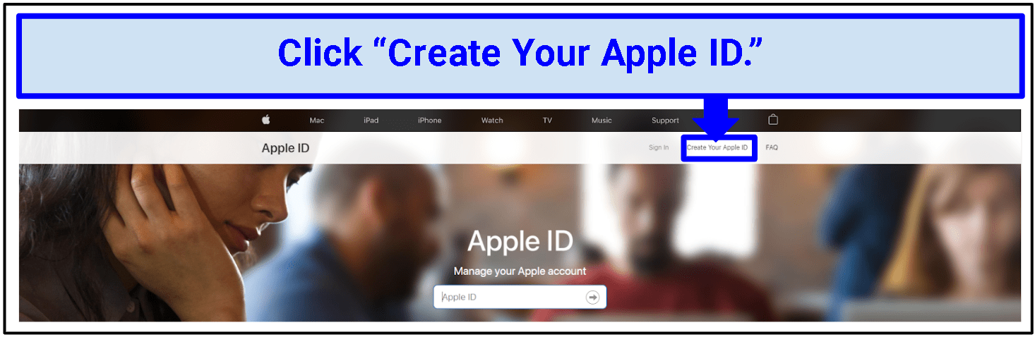A screenshot of the Apple ID log in page with an arrow pointing to the Create Your Apple ID button.