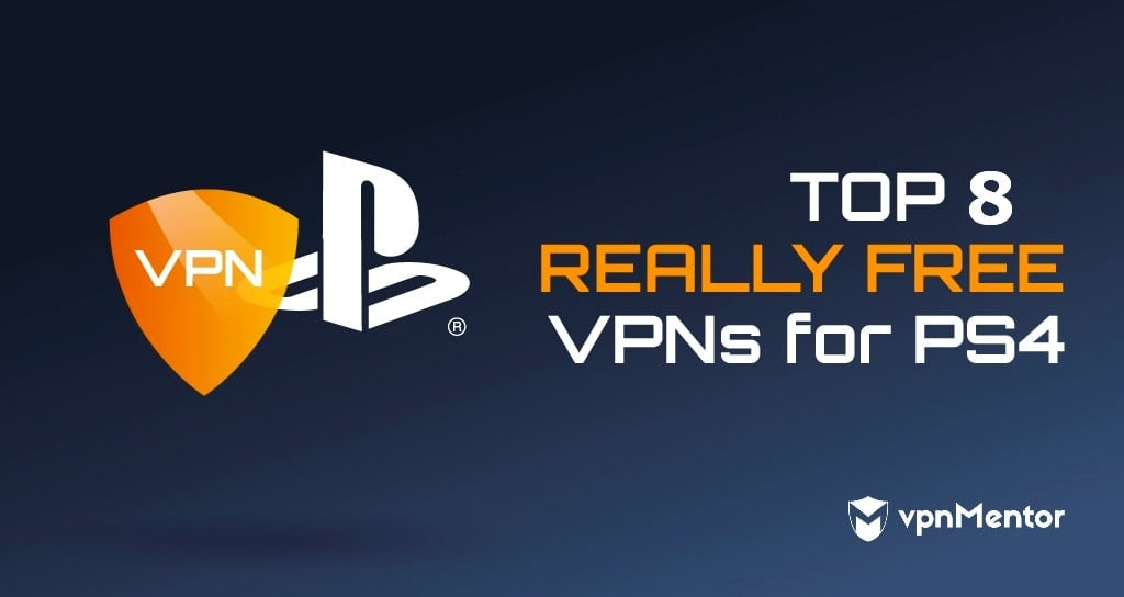 8 Really Free Vpns For Ps4 Ps5 Fast Safe For February 2021