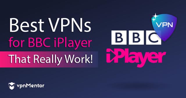 VPNs for BBC iPlayer