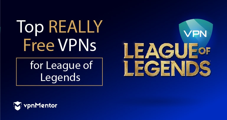 free vpns for league of legends