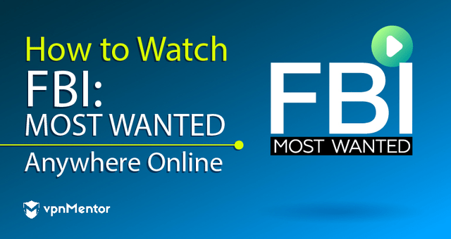 Watch FBI Most Wanted Anywhere